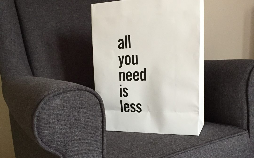 Lernen wir Verzichten – What you need is less!